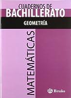 Cuadernos de Matematicas Bachillerato Geometria / Mathematics Workbook Geometry (Cuadernos Tematicos De Bachillerato)