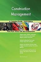 Construction Management A Complete Guide - 2020 Edition