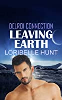Leaving Earth (Delroi Connection)