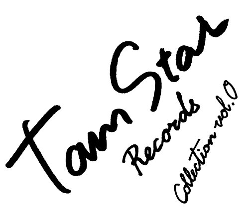 TamStar Records Collection Vol.0 / V.A.