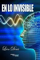 En lo Invisible: Espiritismo y Mediumnidad