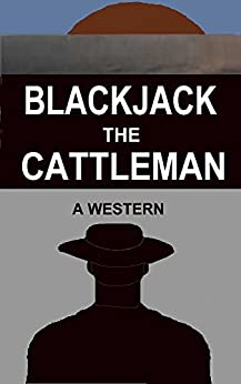 Blackjack The Cattleman by [Hinton, Charles]