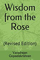 Wisdom from the Rose: (Revised Edition)