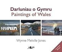 Darluniau o Gymru / Paintings of Wales