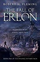 The Fall of Erlon (The Falling Empires Saga)