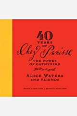 40 Years of Chez Panisse: The Power of Gathering Audible Audiobook