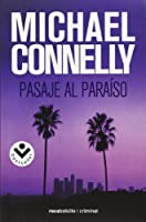 Pasaje al paraiso / Trunk Music (Harry Bosch)