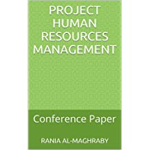 Project Human Resources Management: Conference Paper
