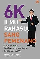 6K Ilmu Rahasia Sang Pemenang (Indonesian Edition) [並行輸入品]