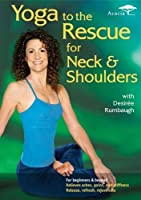 Yoga to the Rescue: Neck & Shoulders [DVD] [Import]
