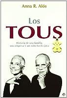 Los Tous : historia de una familia, una empresa y un osito hecho joya
