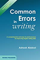 Common Errors In Writing: A comprehensive and easy-to-read resource for improving English writing skills