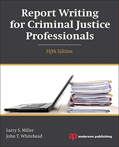 Download Report Writing for Criminal Justice Professionals 1455777692