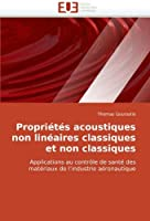 Propri?t?s acoustiques non lin?aires classiques et non classiques: Applications au contr?le de sant? des mat?riaux de l'industrie a?ronautique (Omn.Univ.Europ.) (French Edition)【洋書】 [並行輸入品]