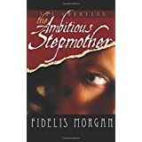 The Ambitious Stepmother (Countess Ashby dela Zouche)
