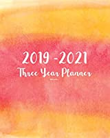 2019-2021 Three Year Planner-Watercolor: 36 Months Planner and Calendar, Monthly Calendar Planner, Agenda Planner and Schedule Organizer, Journal Planner and Logbook, Appointment Notebook, Academic Student Planner for the Next Three Years (3 Year Calendar/3 Year Diary/8 X 10)