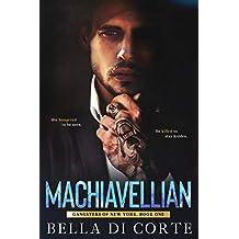 Machiavellian (Gangsters of New York Book 1)