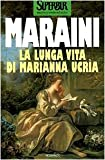 La Lunga Vita Di Marianna Ucria (Superbur Classici) 画像