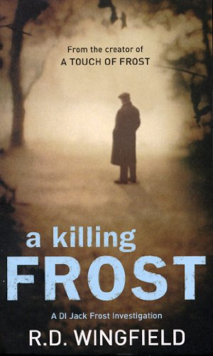 A Killing Frost: (Di Jack Frost Book 6)