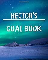 Hector's Goal Book: New Year Planner Goal Journal Gift for Hector  / Notebook / Diary / Unique Greeting Card Alternative