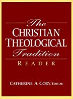 The Christian Theological Tradition Reader [並行輸入品]