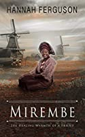 Mirembe: The healing warmth of a friend