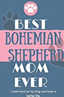 Best  Boerboel Mom Ever Notebook  Gift: Lined Notebook  / Journal Gift, 120 Pages, 6x9, Soft Cover, Matte Finish