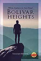 Bolivar Heights: When Failure Is Not Final