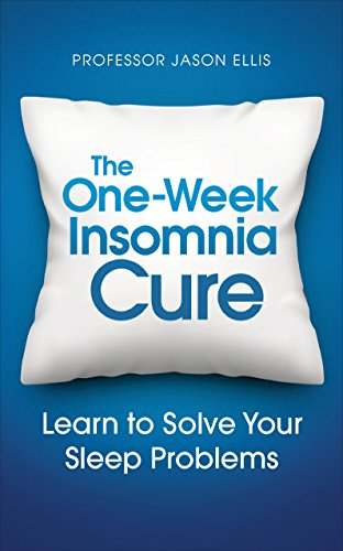 Download The One-week Insomnia Cure: Learn to Solve Your Sleep Problems (English Edition) B01LYERRYG