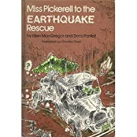 Miss Pickerell to the Earthquake Rescue