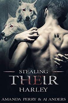Stealing Their Harley by [Perry, Amanda, Anders, AJ]
