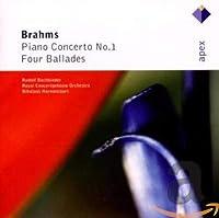 Brahms: Pno Cto No 1 / 4 Ballades Op 10