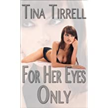 For Her Eyes Only: *a Taboo MILF Fantasy*