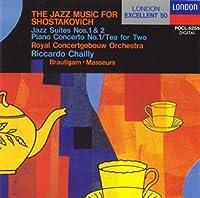 ショスタコーヴィチ : ジャズ音楽集 / 2人でお茶を