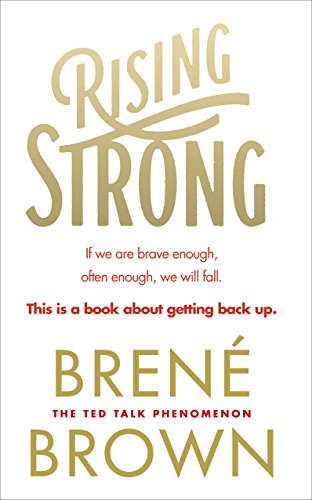 Book List - Rising Strong - Brene Brown