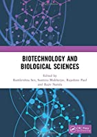 Biotechnology and Biological Sciences: Proceedings of the 3rd International Conference of Biotechnology and Biological Sciences (BIOSPECTRUM 2019), August 8-10, 2019, Kolkata, India