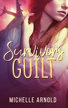 Survivor's Guilt by [Arnold, Michelle]