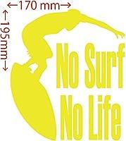 カッティングステッカー No Surf No Life (サーフィン)・3 約170mm×約195mm イエロー 黄