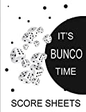 It's Bunco Time Score Sheets: This perfect bound book is great for your next dice Bunco Party.  There are 120 pages. 119 pages..