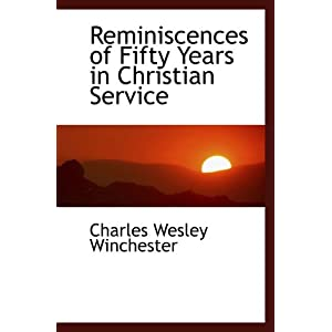 Reminiscences of Fifty Years in Christian Service