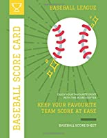 Baseball Score Card: Record Your Favourite Baseball Team with Baseball Scorebook | 110 Pages on White Paper (Baseball Score Sheet)