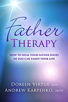 Father Therapy by [Virtue, Doreen, Karpenko, Andrew]