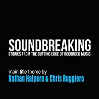 """Main Title Theme (From """"Soundbreaking"""")"""