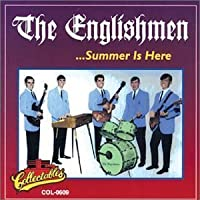 Summer Is Here by ENGLISHMEN