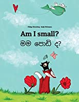 Am I Small? / Mama Podiyida?: Children's Picture Book