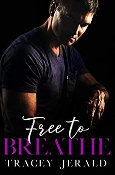 Free to Breathe (Amaryllis Series Book 3) by [Jerald, Tracey]