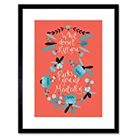 What Does not Kill You Funny Orange Framed Wall Art Print 面白いオレンジ壁
