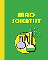 Sketch Journal: Mad Scientist; Yellow and Green - Pages Are Lined on the Bottom Third With Blank Space on Top (8x10 Superheroes & Superstars Sketch Journal)