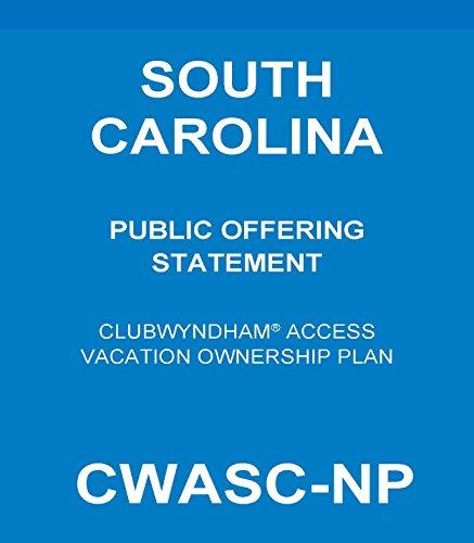 CWASC-NP Rev.03-27-17: SC/Club Wyndham Access/Public Offering Statement (English Edition)
