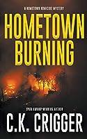 Hometown Burning (Hometown Homicide)